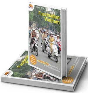 Backpacking In Vietnam Backpacker Tipps Für Vietnam